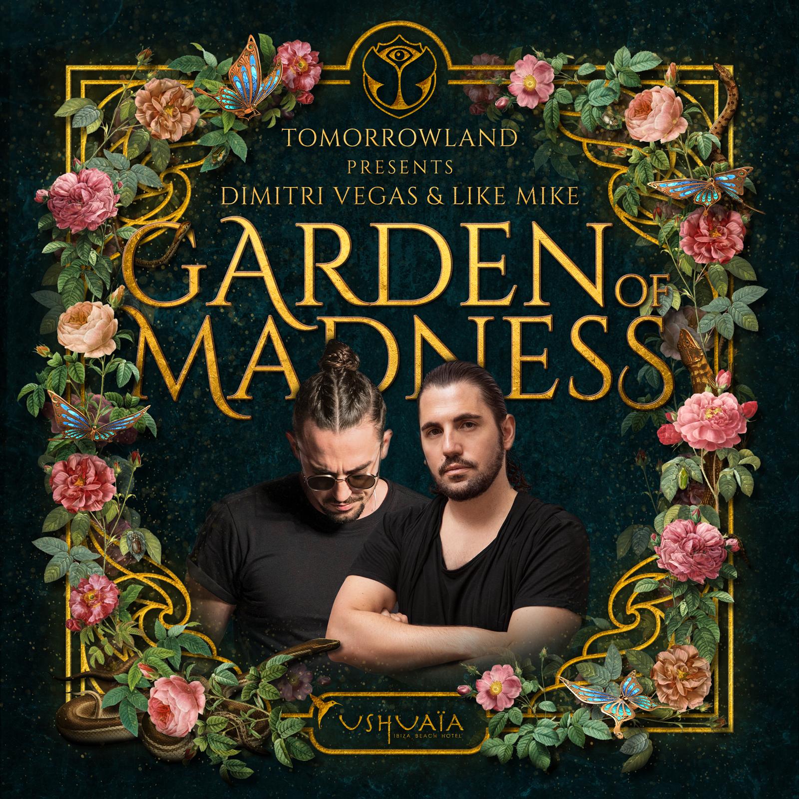 Garden of Madness - Dimitri Vegas e Like Mike