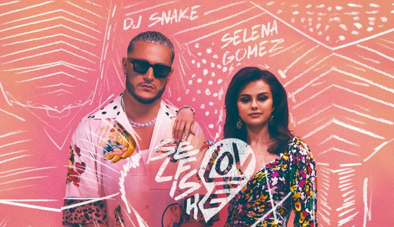 DJ SNAKE E SELENA GOMEZ